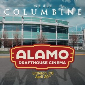 We Are Columbine playing at The Alamo Drafthouse Littleton @ The Alamo Drafthouse