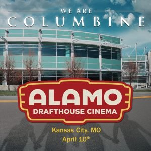 We Are Columbine playing at the Alamo Drafthouse Kansas City, MO @ The Alamo Drafthouse Kansas City