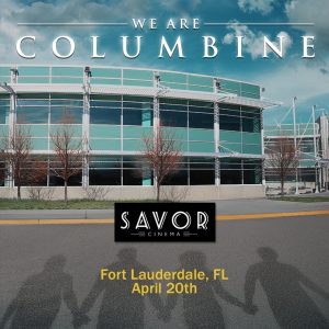 We Are Columbine playing at Savor Cinema - Fort Lauderdale, FL @ Savor Cinema