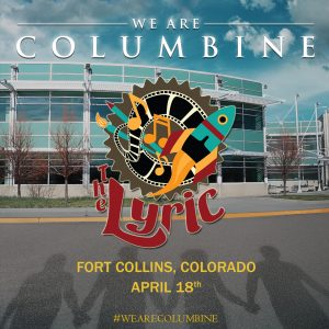 We Are Columbine playing at The Lyric in Fort Collins, Colorado @ The Lyric